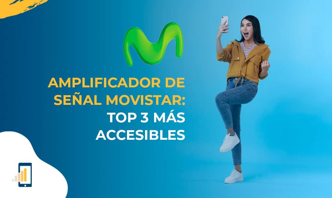 Amplificador de señal Movistar: top 3 más accesibles