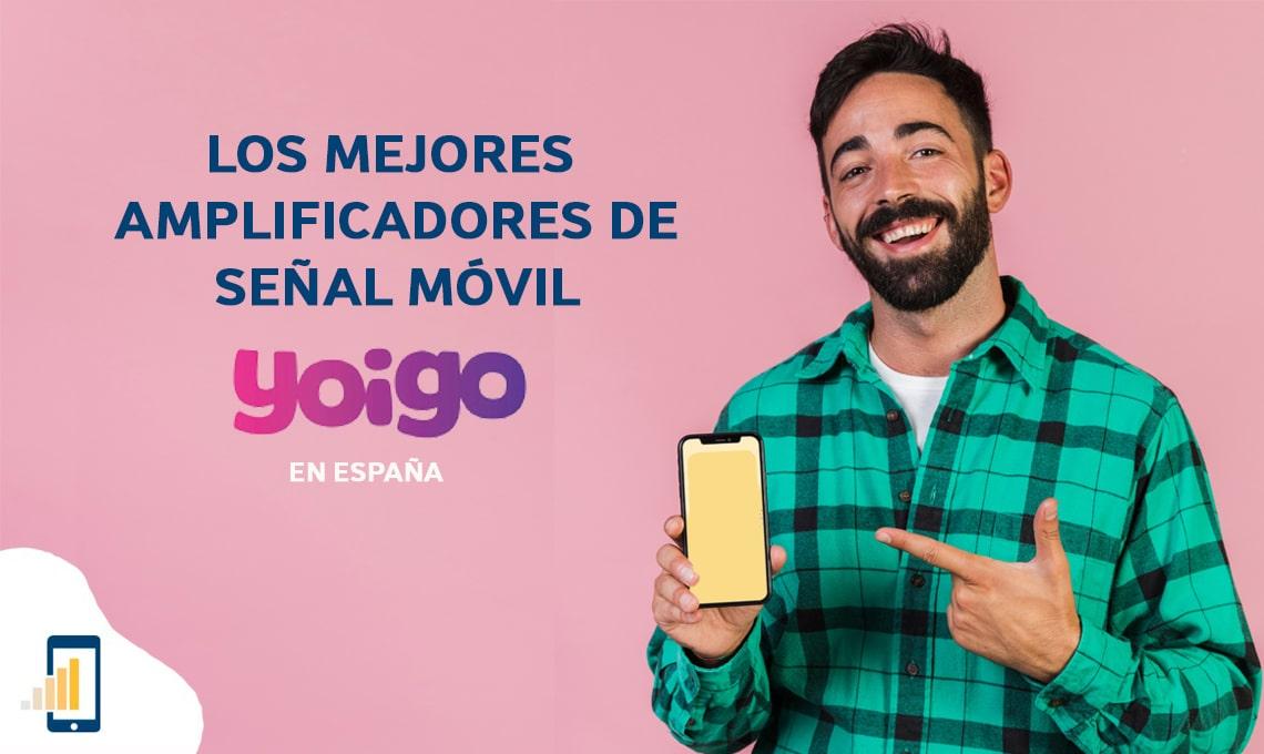 Los mejores amplificadores de señal móvil Yoigo en España