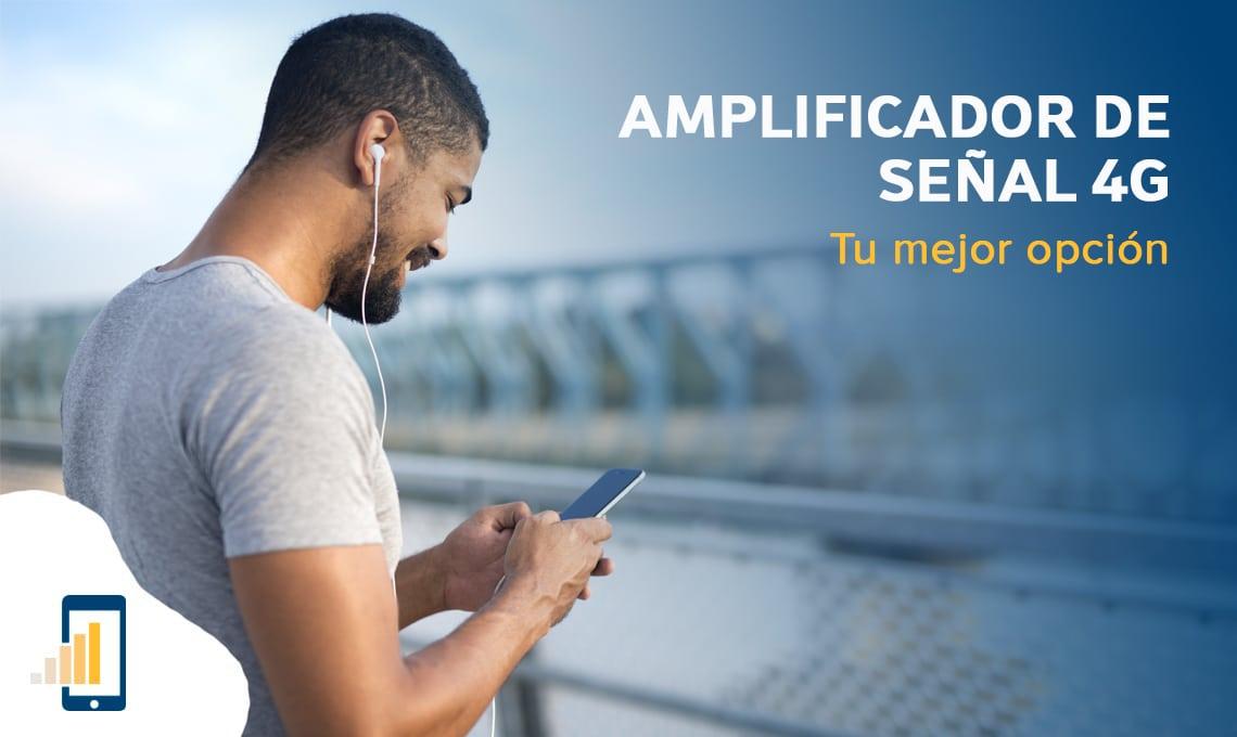 Amplificador de señal 4G tu mejor opción
