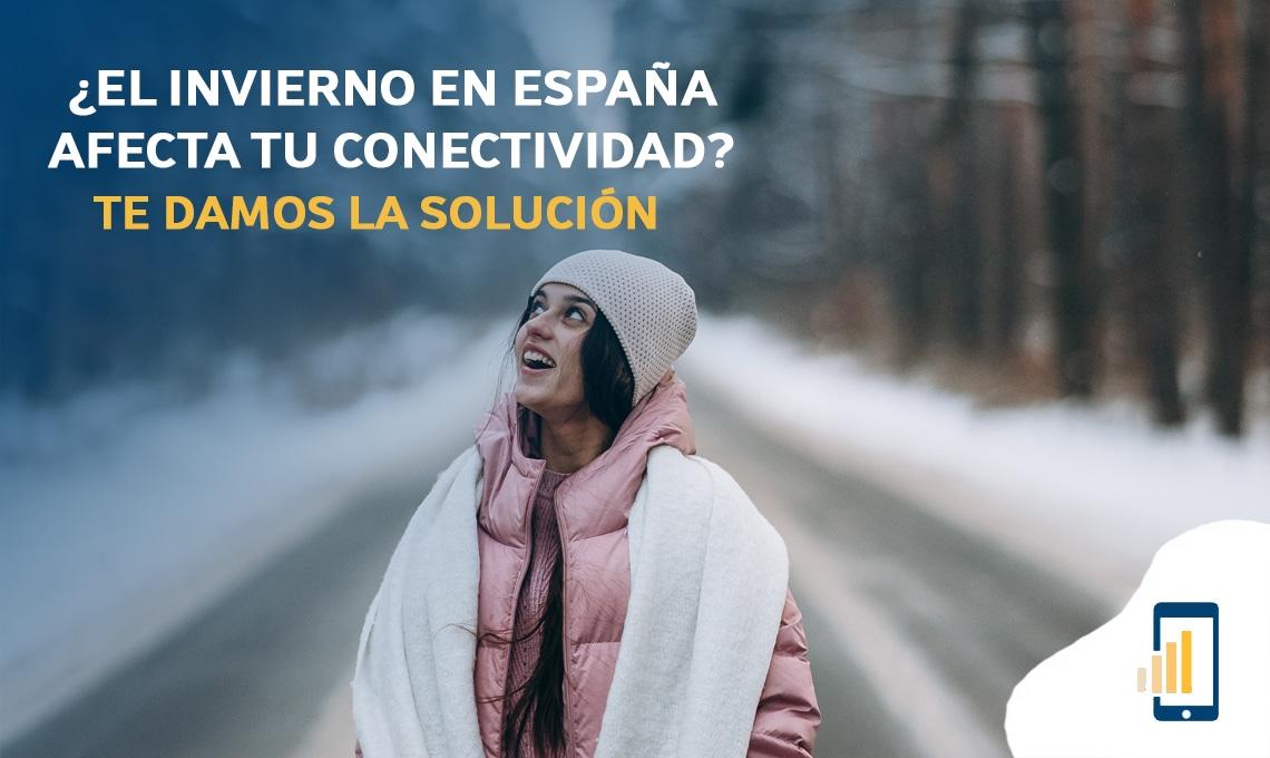 El invierno en España afecta tu conectividad